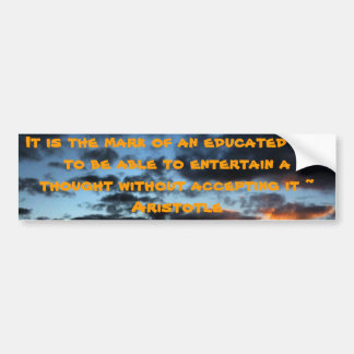 Aristotle quote bumper sticker