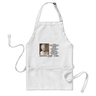 Aristotle State Not Mere Society Noble Action Adult Apron