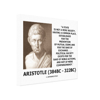 Aristotle State Not Mere Society Noble Action Canvas Print