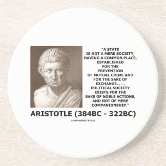 Aristotle State Not Mere Society Noble Action Coaster