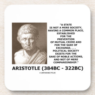 Aristotle State Not Mere Society Noble Action Drink Coaster