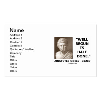 Aristotle Well Begun Is Half Done Advice Quote Double-Sided Standard Business Cards (Pack Of 100)