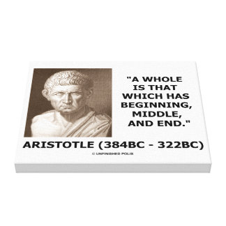 Aristotle Whole Which Has Beginning Middle End Canvas Print