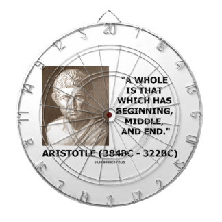 Aristotle Whole Which Has Beginning Middle End Dartboards
