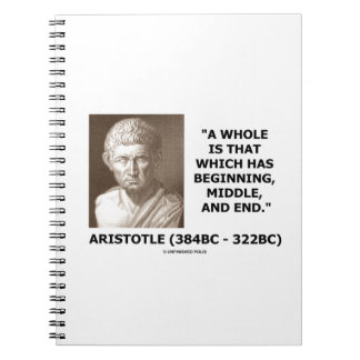 Aristotle Whole Which Has Beginning Middle End Notebook