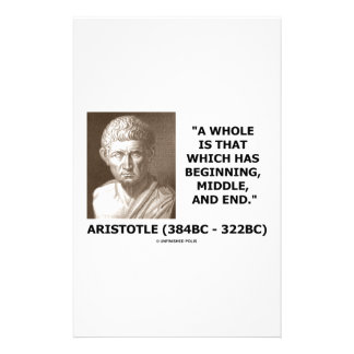 Aristotle Whole Which Has Beginning Middle End Stationery
