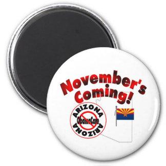 Arizona Anti ObamaCare – November's Coming! 2 Inch Round Magnet