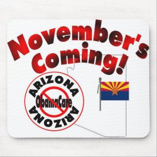 Arizona Anti ObamaCare – November's Coming! Mousepads