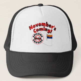 Arizona Anti ObamaCare – November's Coming! Trucker Hat