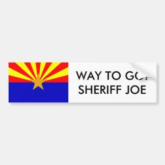 ¡Arizona-bandera, MANERA DE IR! SHERIFF JOE Pegatina Para Auto