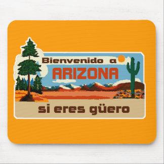 Arizona Bienvenido a Arizona si eres güero Mousepads