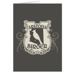 Greeting Card with Arizona Birder design