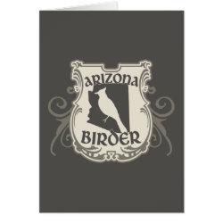 Greeting Card with Arizona Birder design