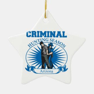 Arizona Criminal Hunting Season Ceramic Ornament