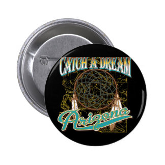 Arizona Dream Catcher Button