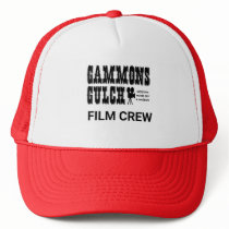 Arizona Gammons Gulch Film Crew Trucker Hat