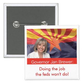 Arizona Governor Jan Brewer 2 Inch Square Button