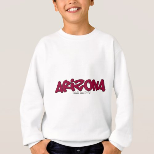 Arizona Graffiti Sweatshirt
