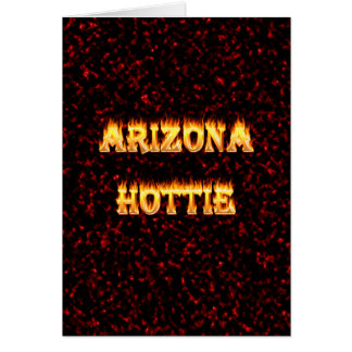 Arizona Hottie flames and fire Card