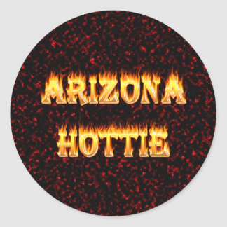Arizona Hottie flames and fire Round Stickers