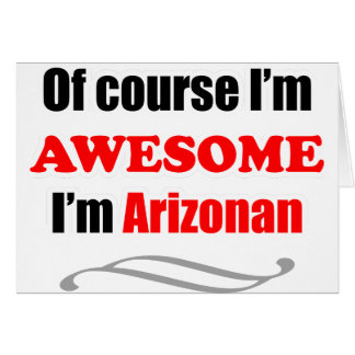 Arizona Is Awesome Card