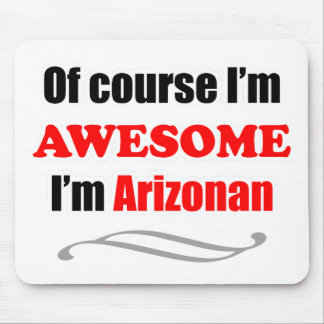 Arizona Is Awesome Mouse Pad