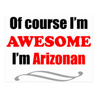 Arizona Is Awesome Postcard