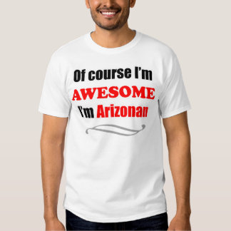 Arizona Is Awesome Shirt