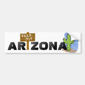 Arizona - Keep Out Bumper Stickers
