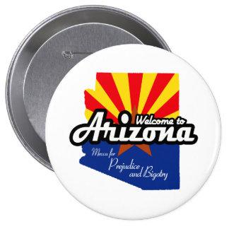 "Arizona - ""Mecca for Prejudice and Bigotry"" Button"