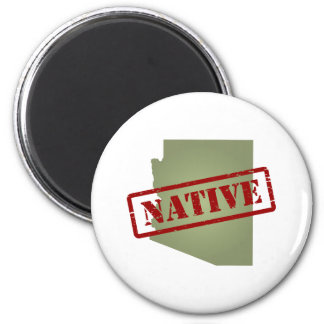 Arizona Native with Arizona Map 2 Inch Round Magnet