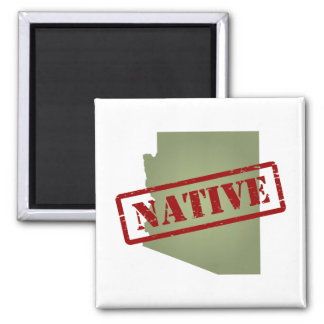 Arizona Native with Arizona Map 2 Inch Square Magnet