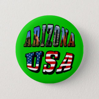 Arizona Picture and USA Flag Text Pinback Button