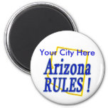 Arizona Rules ! 2 Inch Round Magnet