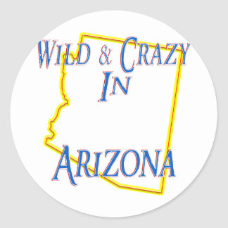 Arizona - salvaje y loco pegatina redonda