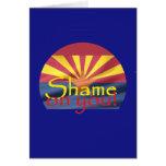 Arizona SHAME ON YOU Card