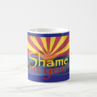 Arizona SHAME ON YOU Mug