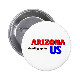 ARIZONA, standing up for US Pin