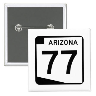 Arizona State Route 77 Pinback Button