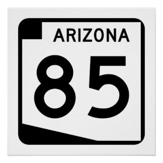 Arizona State Route 85 Poster