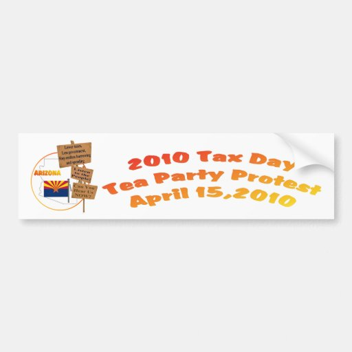 Arizona Tax Day Tea Party Protest Bumper Sticker