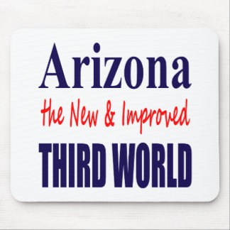 Arizona the New & Improved THIRD World Mouse Pad