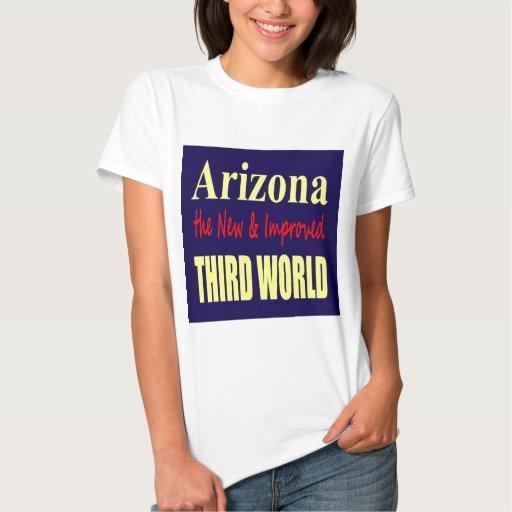 Arizona the New & Improved THIRD World T Shirt
