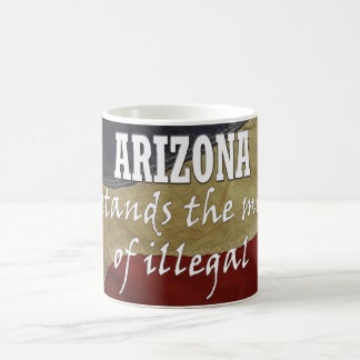 Arizona Understands the meaning of illegal  mug