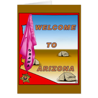 Arizona Welcomes Obama Card