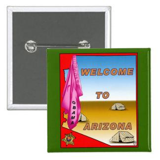 Arizona Welcomes Obama Pinback Button