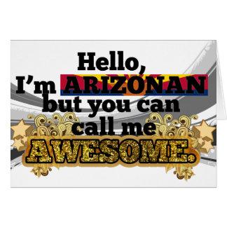 Arizonan, but call me Awesome Card