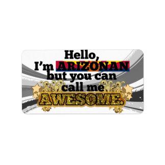 Arizonan, but call me Awesome Custom Address Label