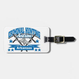 Arkansas Criminal Hunting Season Bag Tag