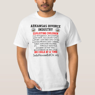 Arkansas Divorce Industry T-Shirt